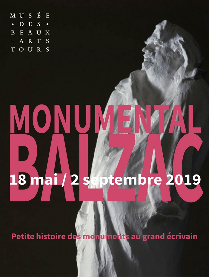 Monumental BALZAC # Tours @ musée des Beaux-Arts | Tours | Centre-Val de Loire | France