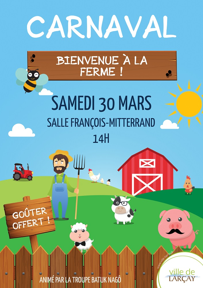 Carnaval : Bienvenue à la Ferme # Larçay @ Salle François Mitterrand | Larçay | Centre-Val de Loire | France