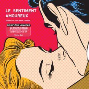 Le Sentiment Amoureux  # Saint Pierre des Corps @ Bibliothèque Municipale | Saint-Pierre-des-Corps | Centre-Val de Loire | France
