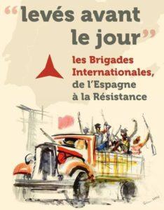 « LEVÉS AVANT LE JOUR »  Les brigades internationales de l'Espagne à la résistance  # Saint Pierre des Corps @ Bibliothèque - Centre Culturel Communal  | Saint-Pierre-des-Corps | Centre-Val de Loire | France