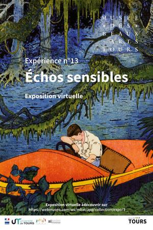 Expérience n°13. Echos Sensibles # Tours @ musée des Beaux-Arts | Tours | Centre-Val de Loire | France