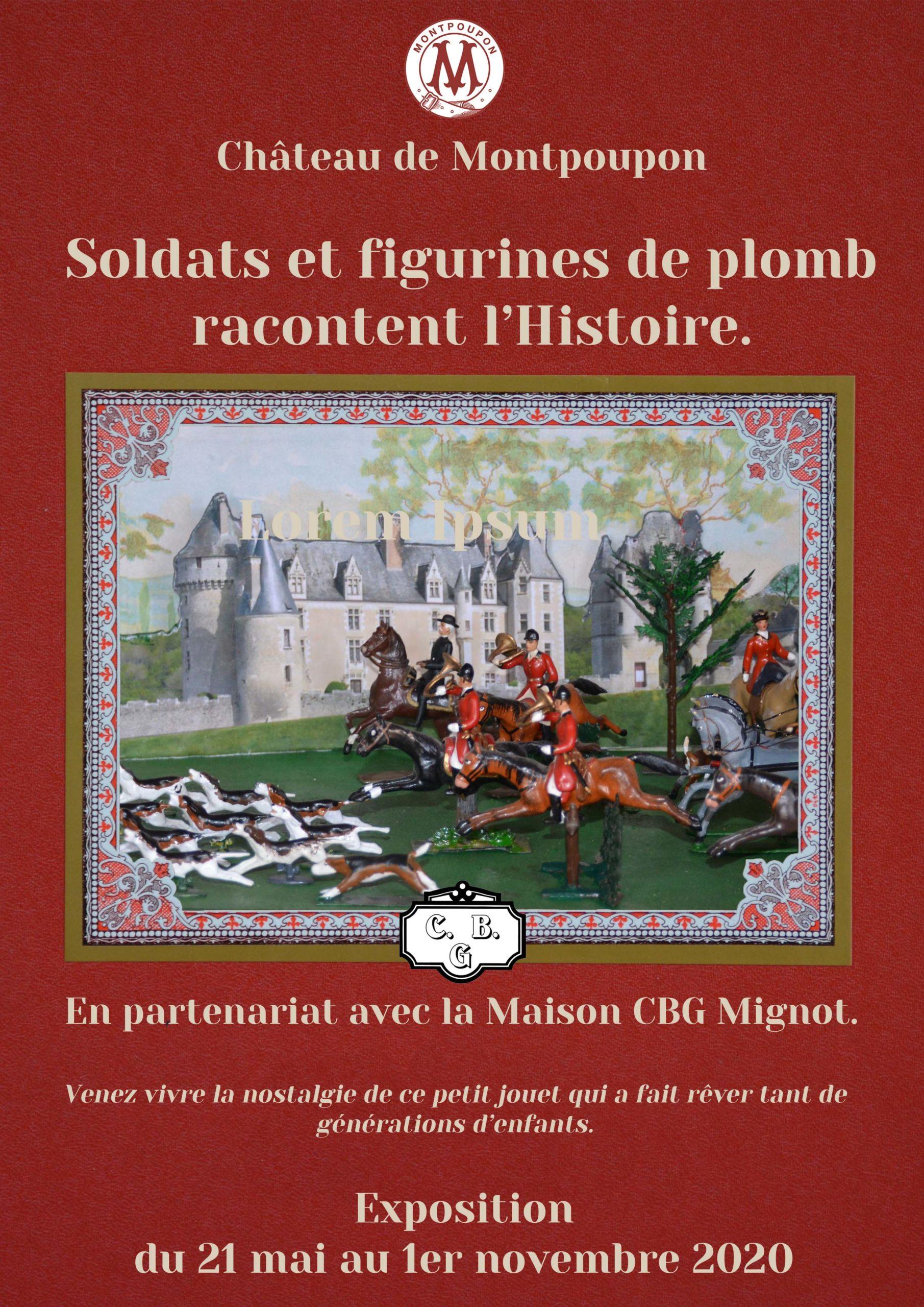 Soldats et figurines de plomb racontent l'Histoire # Montpoupon @ Chateau de Montpoupon | Céré-la-Ronde | Centre-Val de Loire | France