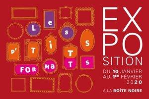 Les  P'tits Formats # Tours @ La Boite Noire, Espace de Créations Contemporaines